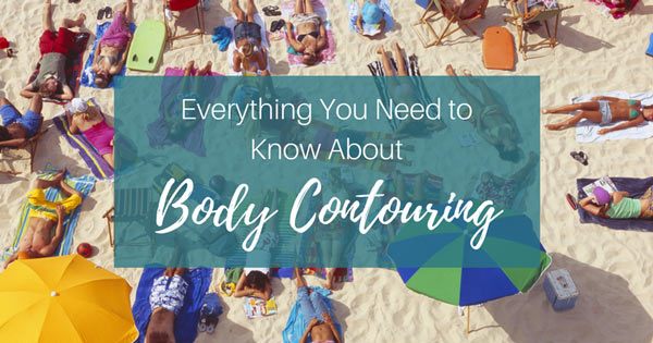The Skinny on Body Contouring Los Angeles: Everything You Need to Know